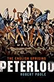 Peterloo: The English Uprising (English Edition)