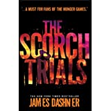 The Scorch Trials (Maze Runner Series Book 2)