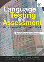 Language Testing and Assessment (Routledge Applied Linguistics)
