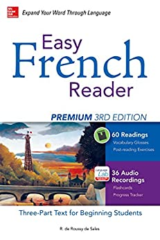 Easy French Reader Premium, Third Edition: A Three-Part Text for Beginning Students + 120 Minutes of Streaming Audio (Easy Reader Series) (French Edition) by [de Roussy de Sales, R.]
