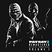 Payday 2 Remastered (Official Soundtrack), Vol. 1