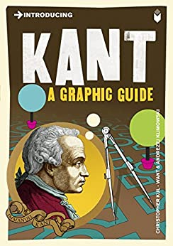 Introducing Kant: A Graphic Guide (Introducing...) by [Kul-Want, Christopher]
