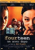 Fourteen - Un Anno Dopo [Italian Edition]