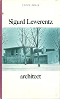 Sigurd Lewerentz, Architect