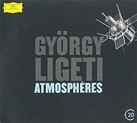 20C: Ligeti: Atmospheres by Various Artists (2012-12-11)