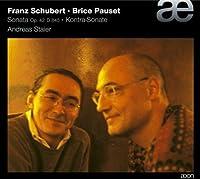 Schubert: Piano Sonata Op. 42 D845 / Pauset: Kontra-Sonate (2004-12-14)