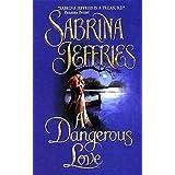 A Dangerous Love: 1