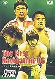 PRO-WRESTLING NOAH The First Navigation '06 1.22日本武道館大会[DVD]