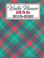 Weekly Planner And To Do: Weekly Planner Appointment Book Calendar and Organizer