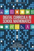 Digital Curricula in School Mathematics (Research in Mathematics Education)