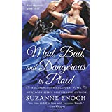 Mad, Bad, and Dangerous in Plaid (Scandalous Highlanders)