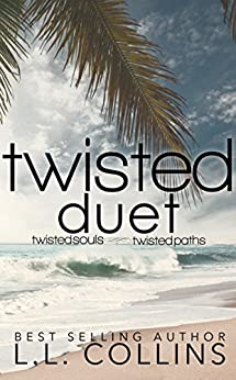 The Twisted Duet: Twisted Souls and Twisted Paths by [Collins, L.L.]