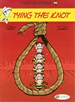 A Lucky Luke Adventure 45: Tying the Knot