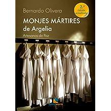 Monjes mártires de Argelia: Artesanos de Paz (Spanish Edition)