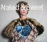 Naked & Sweet(初回生産限定盤)(DVD付)