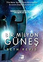Bir Milyon Guenes: Evrenin Oetesi Ueclemesi 2. Kitap