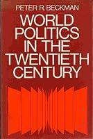 World Politics in the Twentieth Century