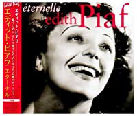 Eternelle by Edith Piaf (2007-12-15)