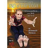 Yoga For Every Body Vol-3 End Of Day Yoga - By Elizabeth Rovens [並行輸入品]