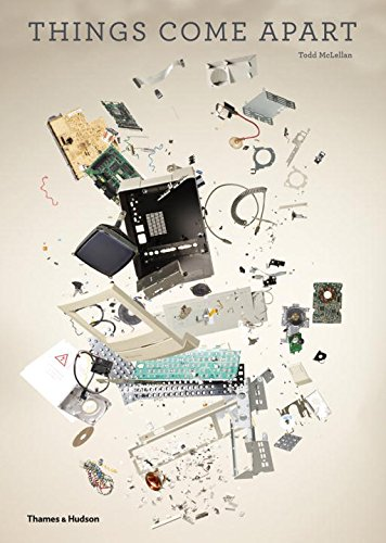 Things Come Apart: A Teardown Manual f...