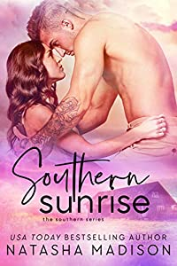 Southern Sunrise (The Southern Series Book 4) (English Edition)