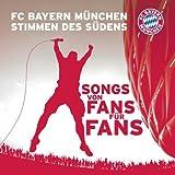 FC Bayern Muenchen - Stimmen des Suedens