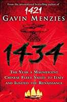 1434: The Year a Chinese Fleet Sailed to Italy and Ignited the Renaissance