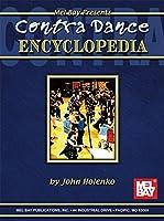 Mel bay Presents Contra Dance Encyclopedia