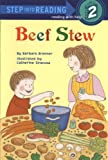 Beef Stew (Step Into Reading: A Step 1 Book (Pb))