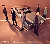 【Amazon.co.jp限定】WITH ME AGAIN (初回生産限定盤A) (メガジャケ付)