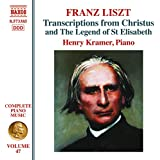 Franz Liszt: Transcriptions from Christus and The Legend of St Elisabeth