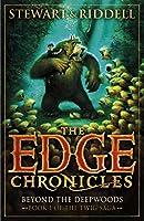 The Edge Chronicles 4: Beyond the Deepwoods: Book 1 of the Twig Saga