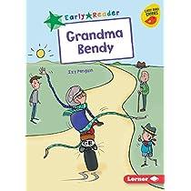 Grandma Bendy (Early Bird Readers. Green)