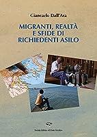 Migranti, realtà e sfide di richiedenti asilo