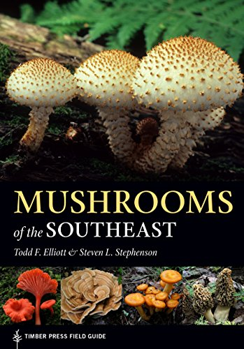 Mushrooms of the Southeast: Timber Press Field Guide (A Timber Press Field Guide) (English Edition)