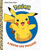 FRIEND LIKE PIKACHU!, A - LGB (LITTLE GOLDEN BOOK)