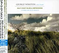 Gulf Coast Blues & Impressions by George Winston (2006-10-04)
