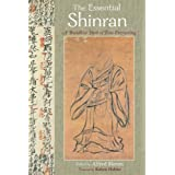 The Essential Shinran: A Buddhist Path of True Entrusting (Spiritual Masters: East and West)