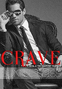 Crave (The Devil and the Diamond Book 1) by [Bliss, Bonnie]