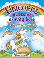 Unicorns Awesome Activity Book (Dover Children's Activity Books)