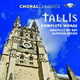 Choral Classics: Tallis Complete Works