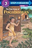 The True Story of Pocahontas (Step into Reading)