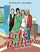Life Rules!: The Beginning