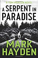 A Serpent in Paradise (Tom Morton)