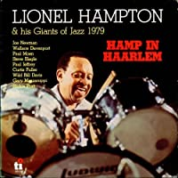 Hamp in Haarlem: Limited by LIONEL HAMPTON (2015-12-02)