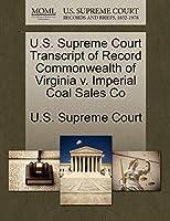 U.S. Supreme Court Transcript of Record Commonwealth of Virginia V. Imperial Coal Sales Co