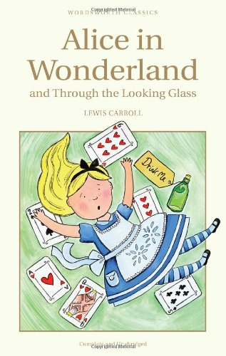 Alice in Wonderland (Wordsworth Classics)