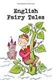English Fairy Tales (Wordsworth Collection Children's Library)