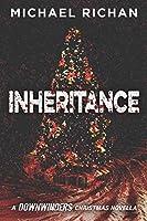 Inheritance: A Downwinders Christmas Novella (The Downwinders)