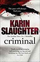 Criminal (The Will Trent Series) by Karin Slaughter(2013-06-20)
